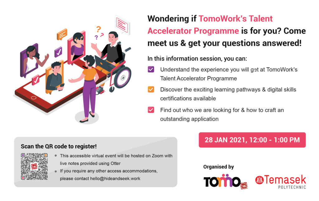 EDM for TomoWork's Talent Accelerator Programme Information Session on 28 January, from 12.00 pm - 01.00 pm over Zoom.